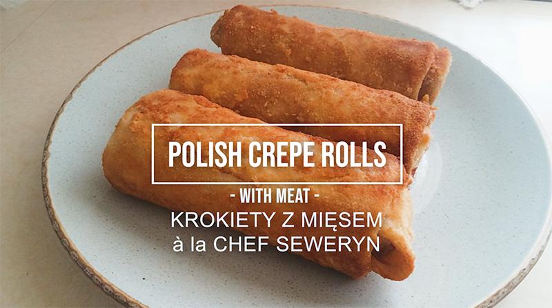 Polish Crepe Rolls with Meat - Klasyczne Krokiety z Mięsem a la Simple Polish Chef Seweryn